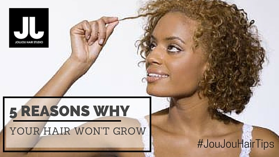 5 Reasons Why Your Hair Won't Grow